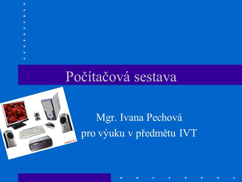 Mgr. Ivana Pechová pro výuku v předmětu IVT