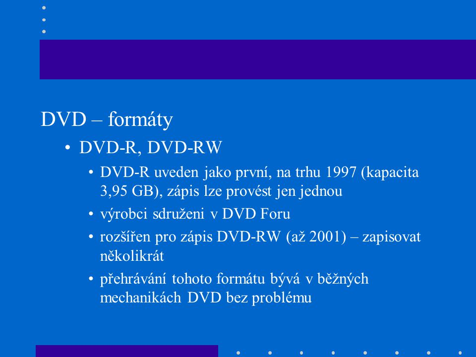 DVD – formáty DVD-R, DVD-RW
