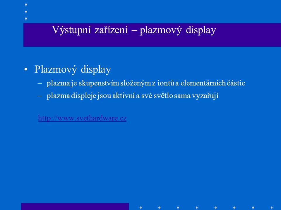 Výstupní zařízení – plazmový display