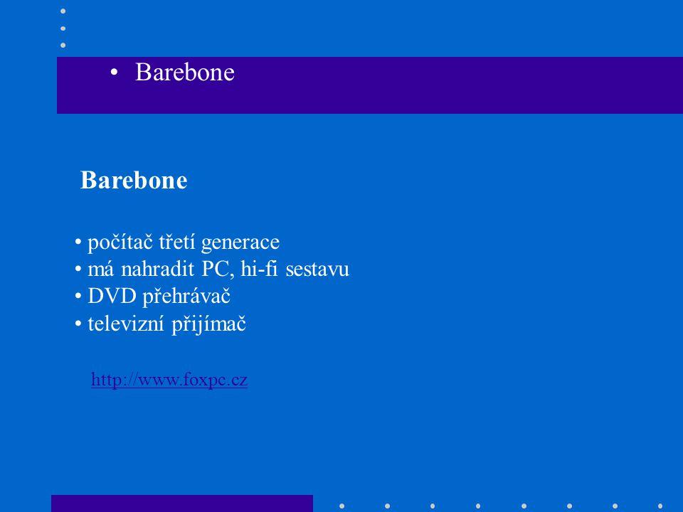 Barebone Barebone počítač třetí generace má nahradit PC, hi-fi sestavu