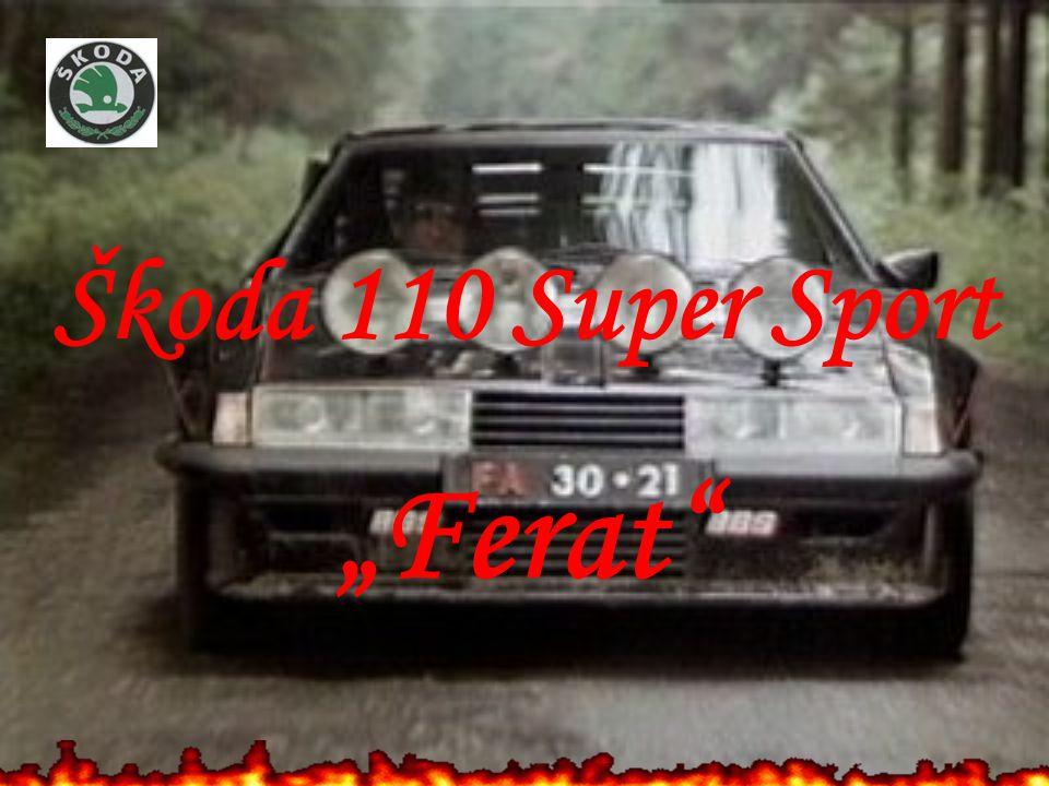 "Škoda 110 Super Sport ""Ferat"