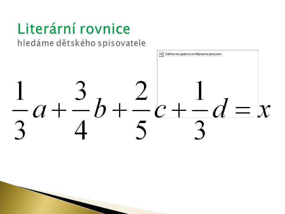 Literární rovnice hledáme dětského spisovatele