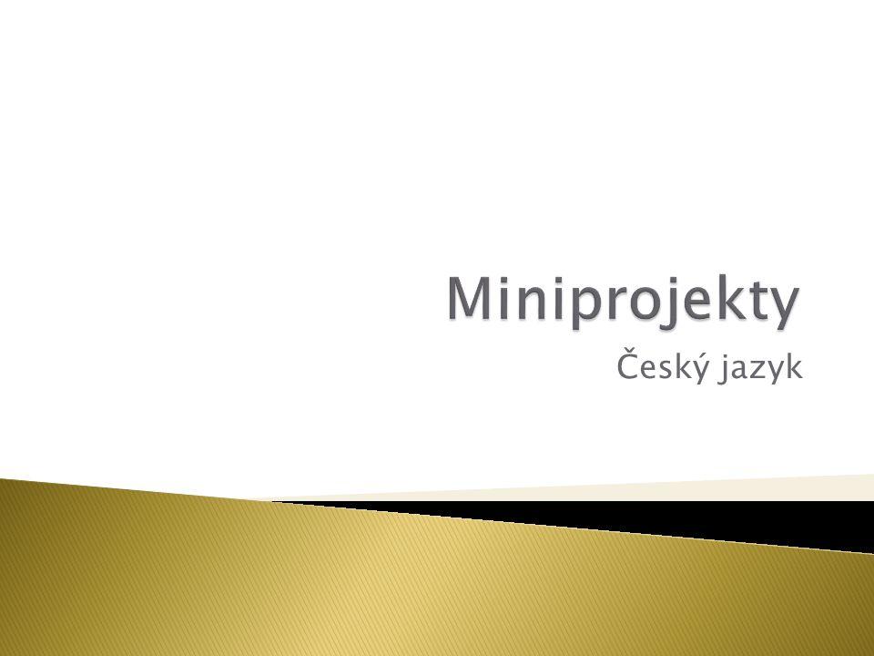 Miniprojekty Český jazyk