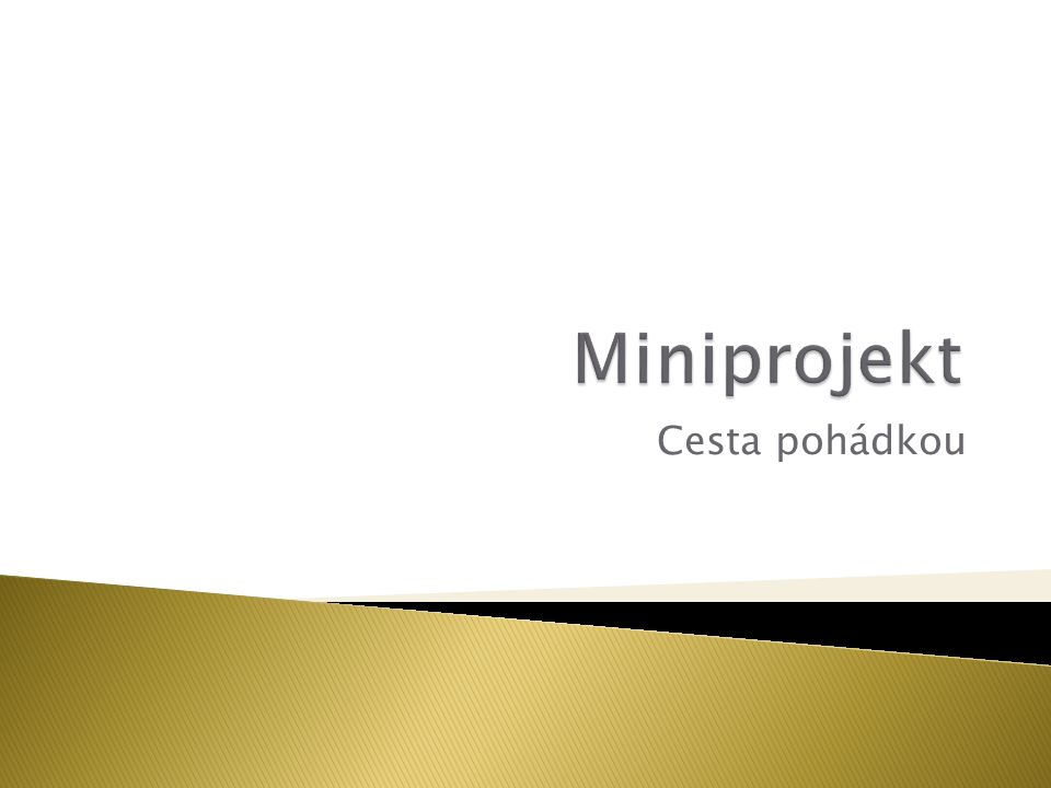 Miniprojekt Cesta pohádkou