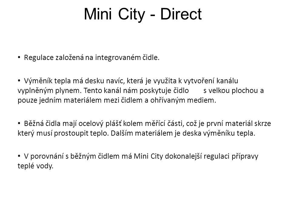 Mini City - Direct Regulace založená na integrovaném čidle.