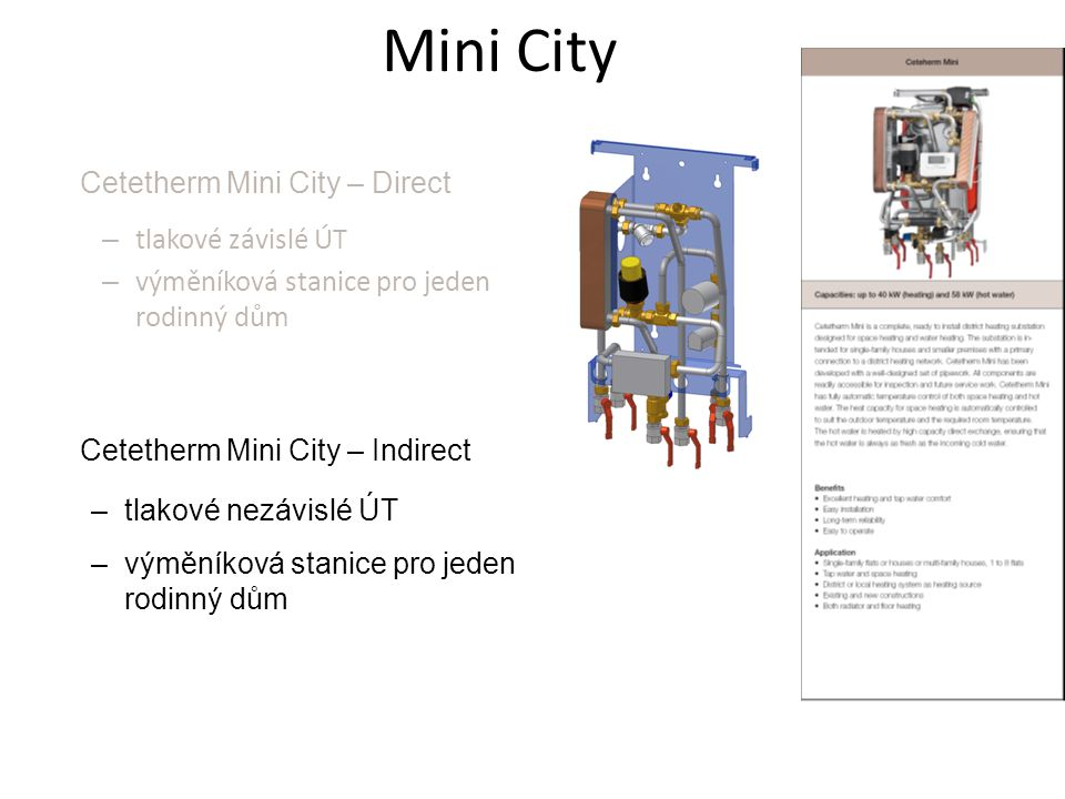 Mini City Cetetherm Mini City – Direct tlakové závislé ÚT