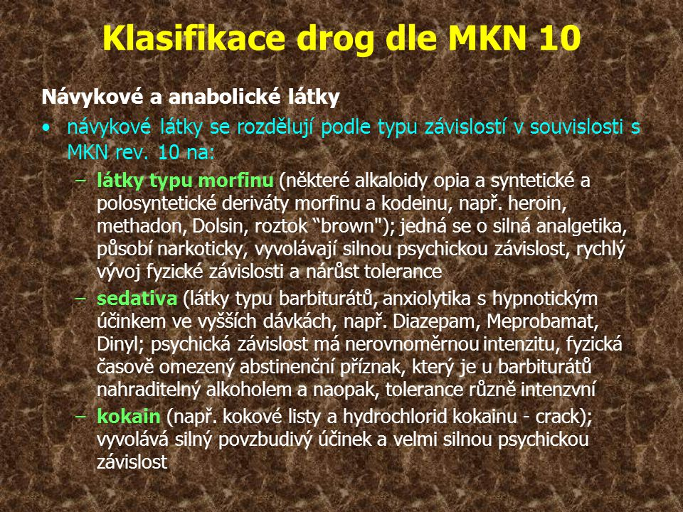 Klasifikace drog dle MKN 10
