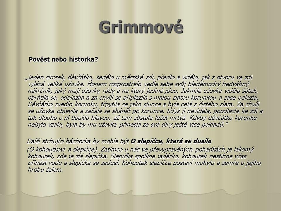 Grimmové Pověst nebo historka