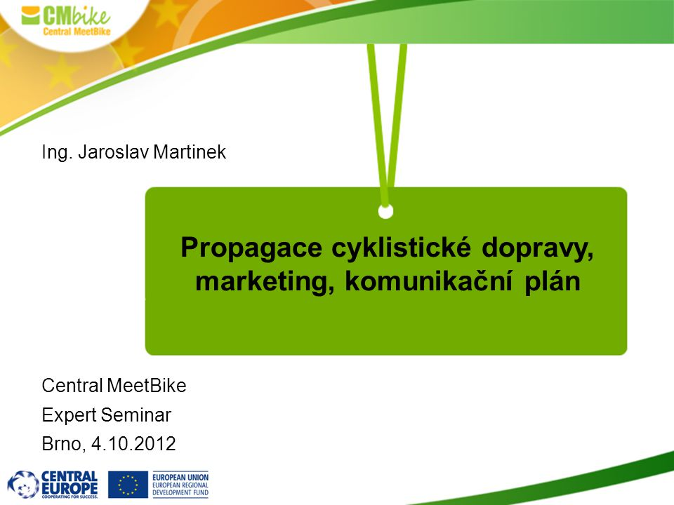 Propagace cyklistické dopravy, marketing, komunikační plán