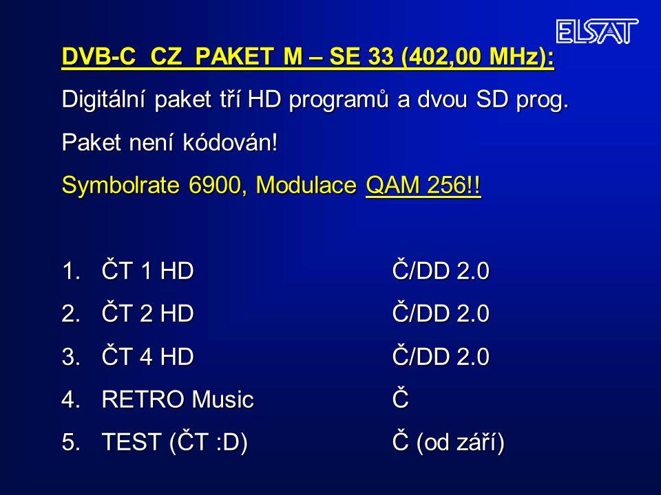 DVB-C CZ PAKET M – SE 33 (402,00 MHz): Digitální paket tří HD programů a dvou SD prog.