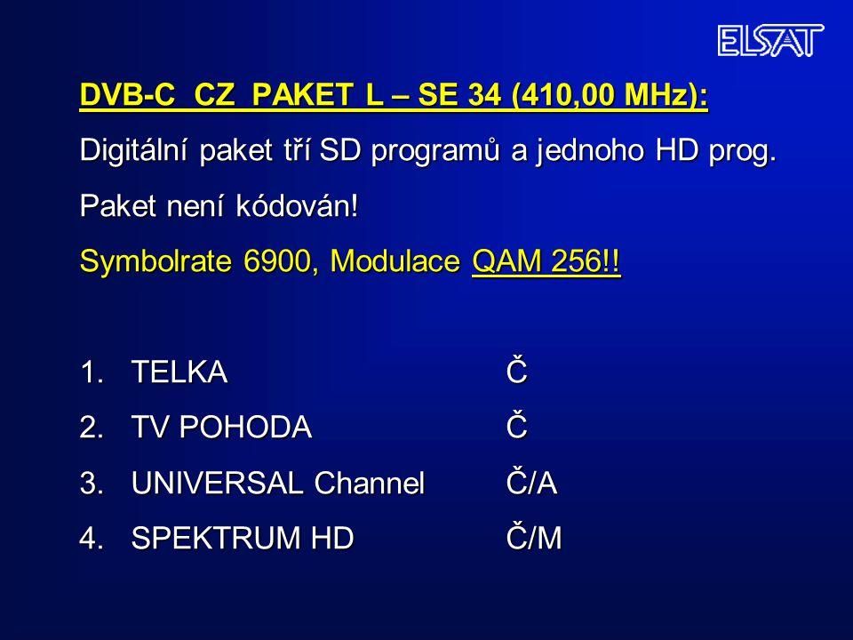 DVB-C CZ PAKET L – SE 34 (410,00 MHz): Digitální paket tří SD programů a jednoho HD prog.