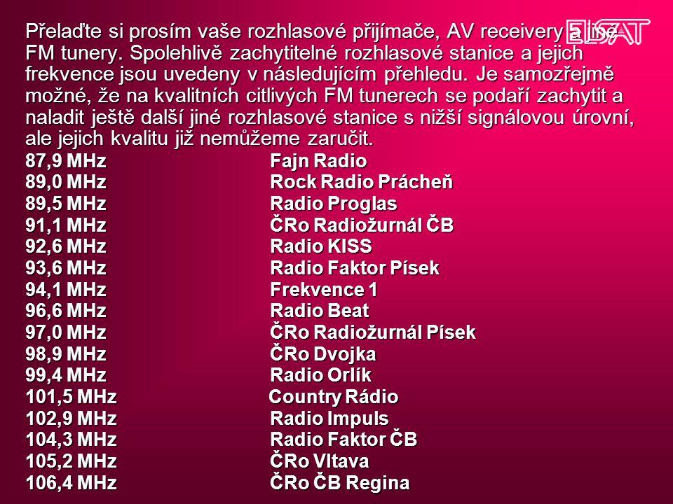 Přelaďte si prosím vaše rozhlasové přijímače, AV receivery a jiné FM tunery.