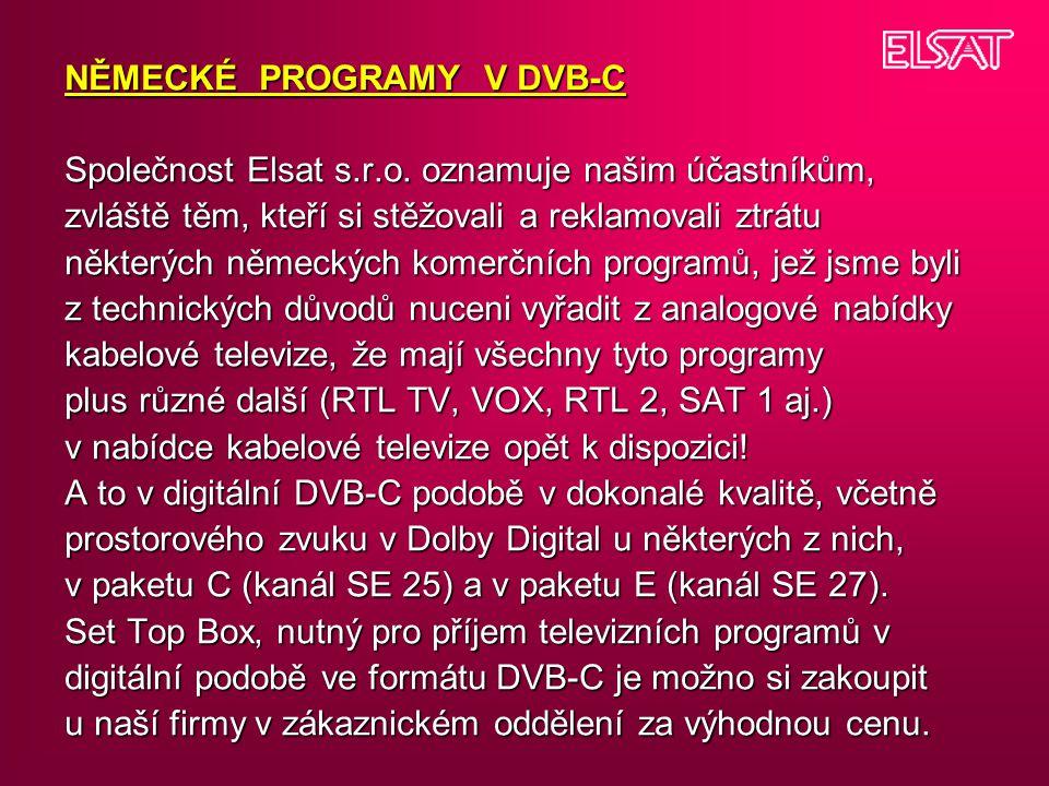 NĚMECKÉ PROGRAMY V DVB-C Společnost Elsat s. r. o