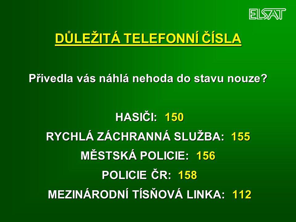DŮLEŽITÁ TELEFONNÍ ČÍSLA Přivedla vás náhlá nehoda do stavu nouze