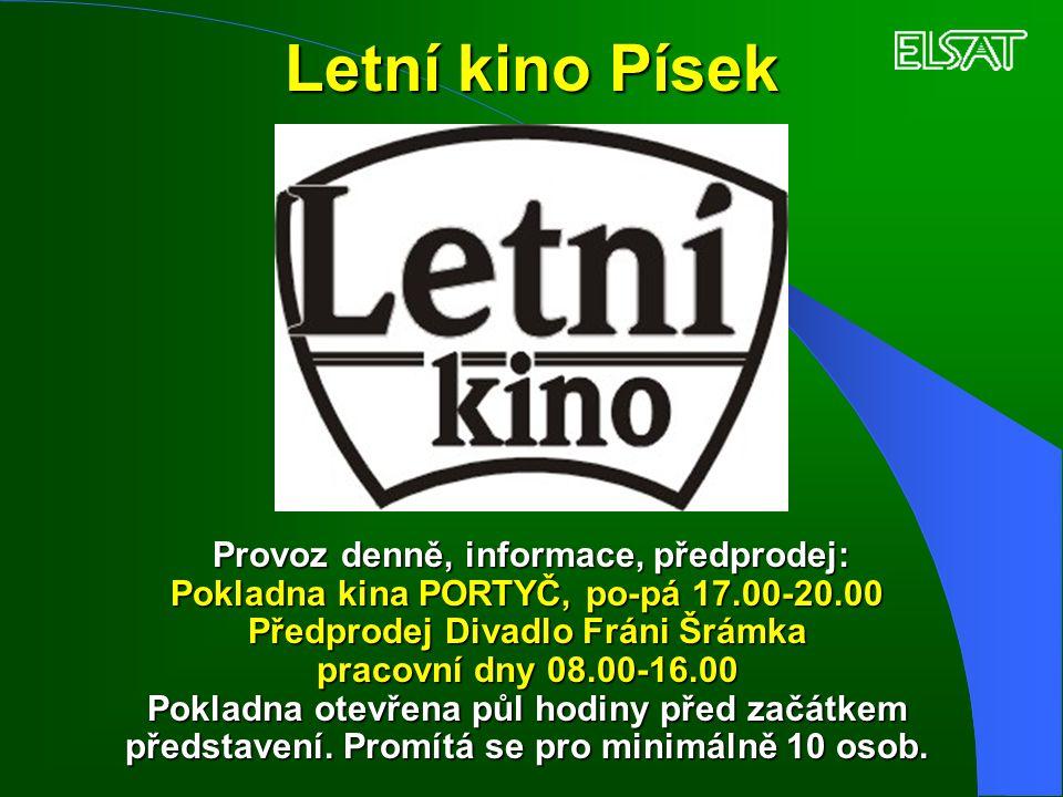 Letní kino Písek Pokladna kina PORTYČ, po-pá 17.00-20.00