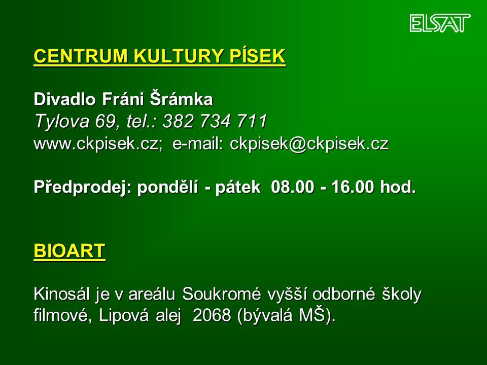 CENTRUM KULTURY PÍSEK Divadlo Fráni Šrámka Tylova 69, tel