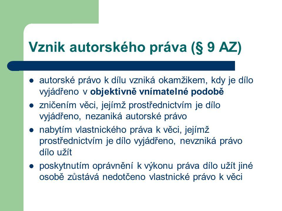Vznik autorského práva (§ 9 AZ)
