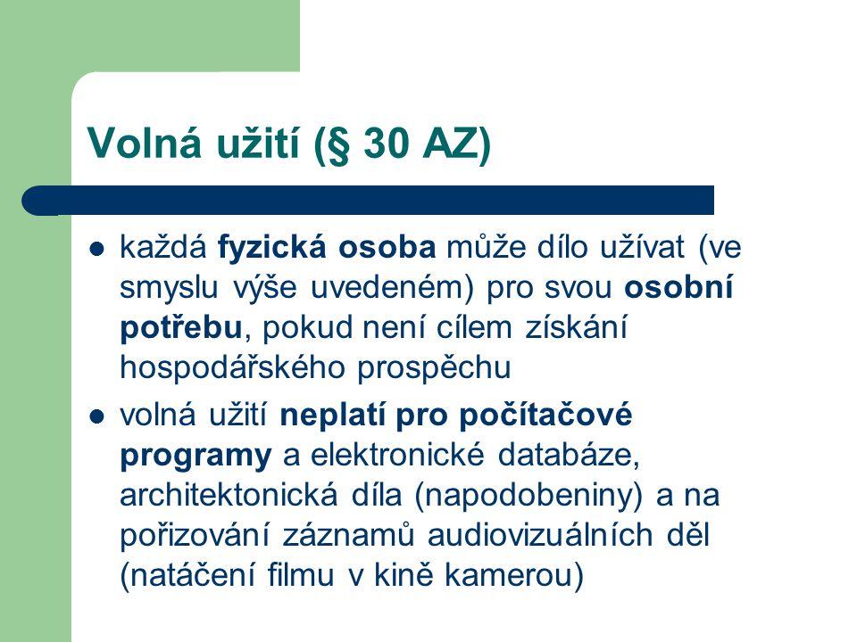 Volná užití (§ 30 AZ)