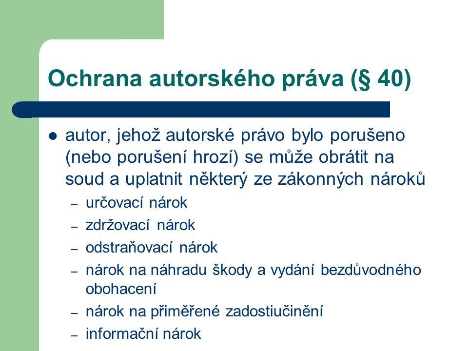 Ochrana autorského práva (§ 40)