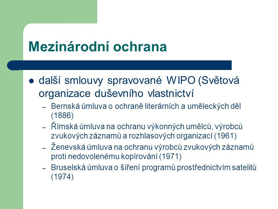 Mezinárodní ochrana další smlouvy spravované WIPO (Světová organizace duševního vlastnictví.