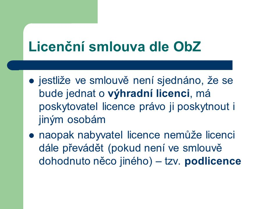 Licenční smlouva dle ObZ