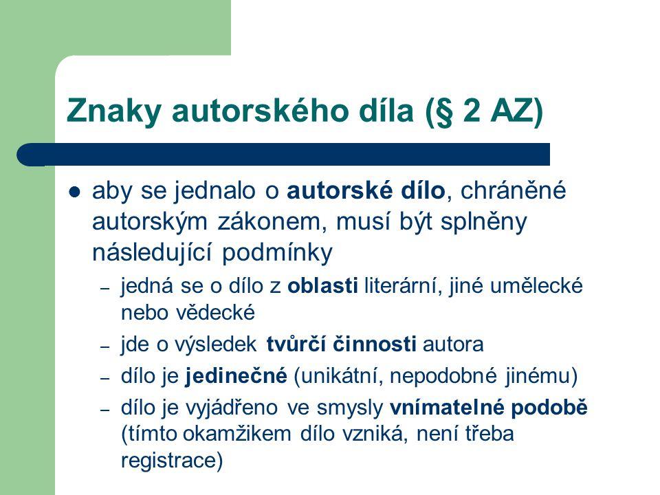 Znaky autorského díla (§ 2 AZ)
