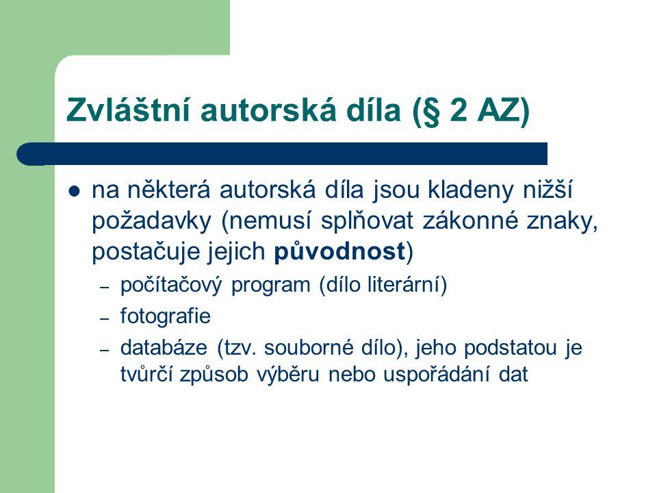 Zvláštní autorská díla (§ 2 AZ)