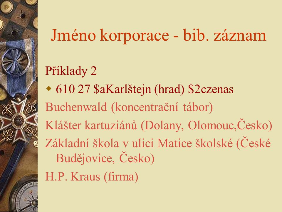 Jméno korporace - bib. záznam