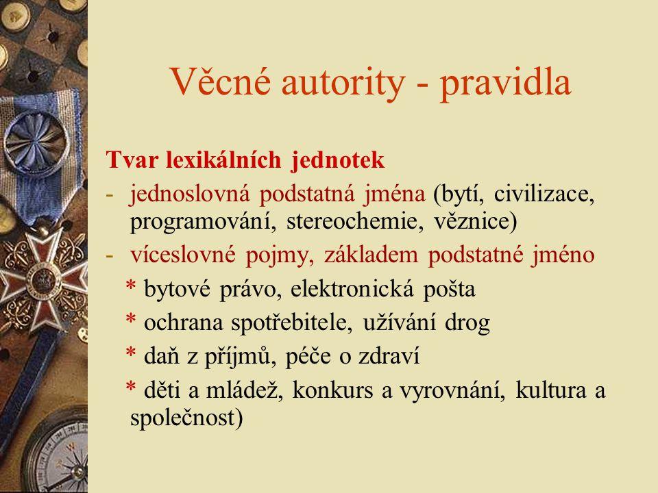 Věcné autority - pravidla