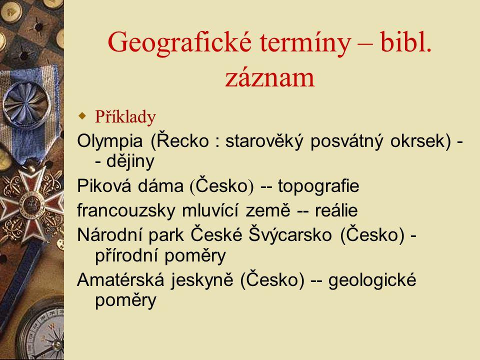 Geografické termíny – bibl. záznam