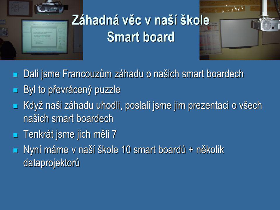Záhadná věc v naší škole Smart board