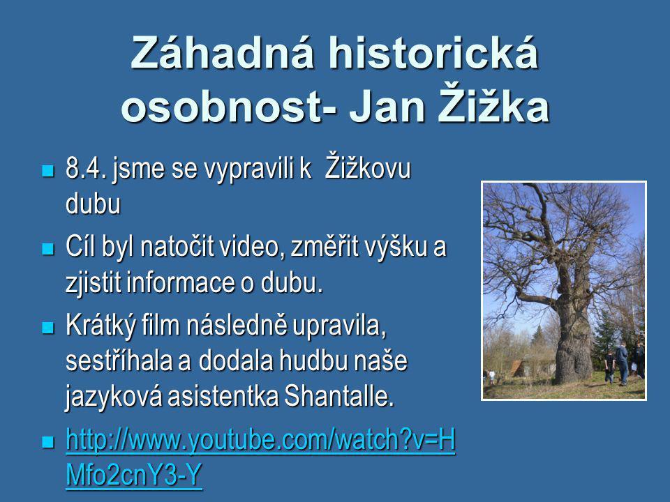 Záhadná historická osobnost- Jan Žižka