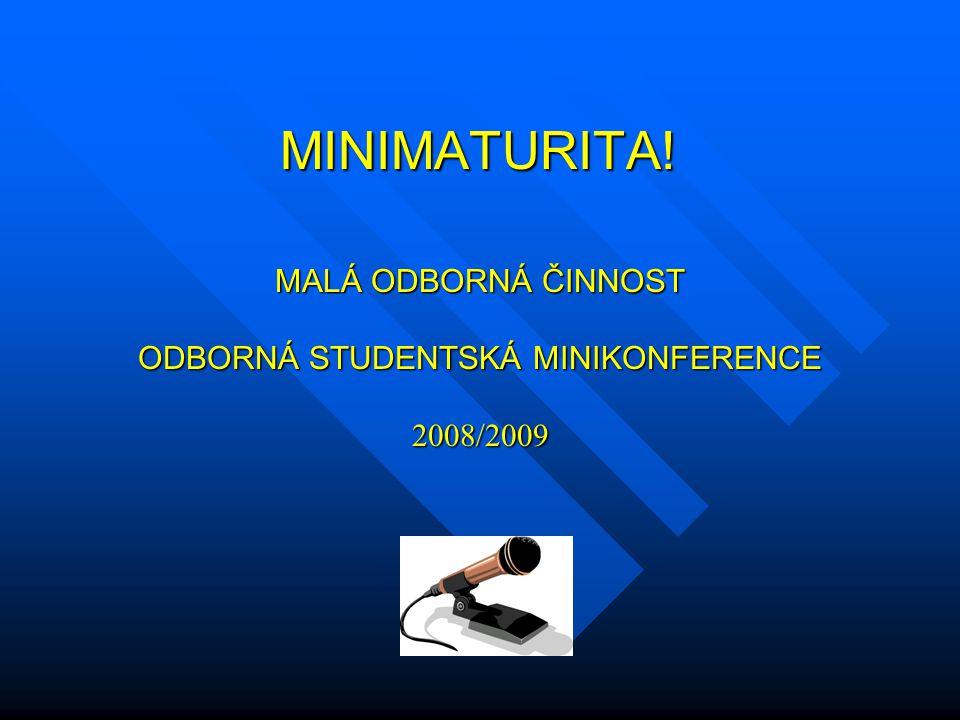 ODBORNÁ STUDENTSKÁ MINIKONFERENCE