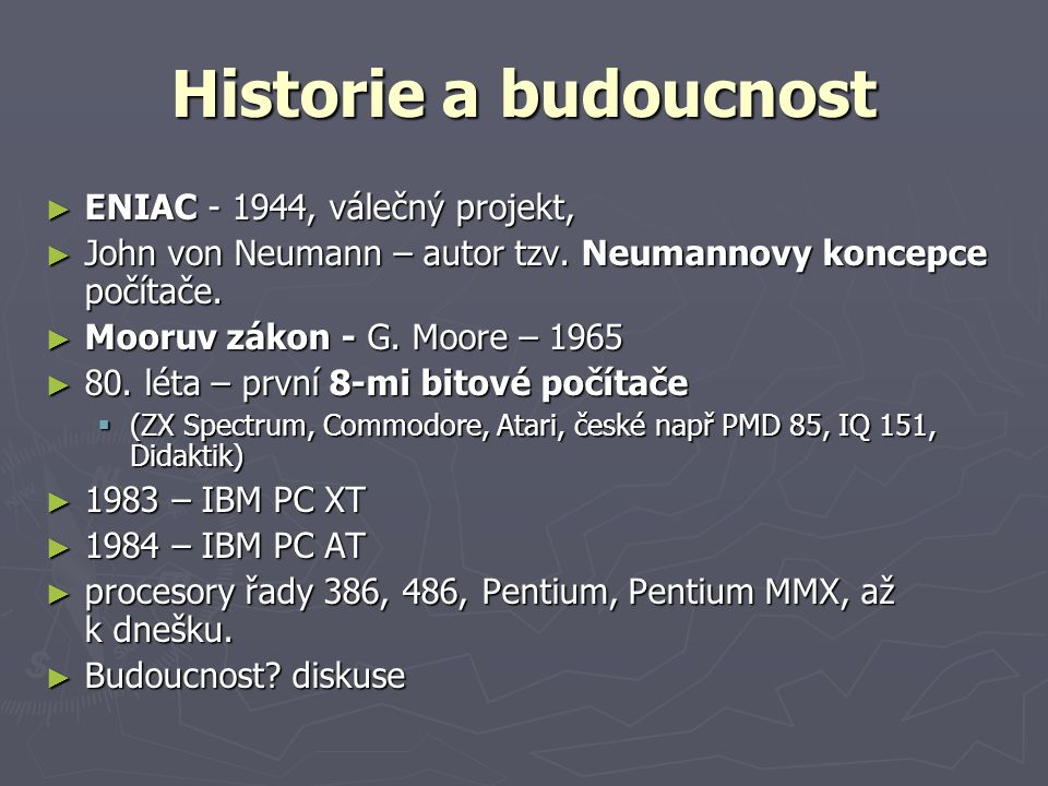 Historie a budoucnost ENIAC - 1944, válečný projekt,