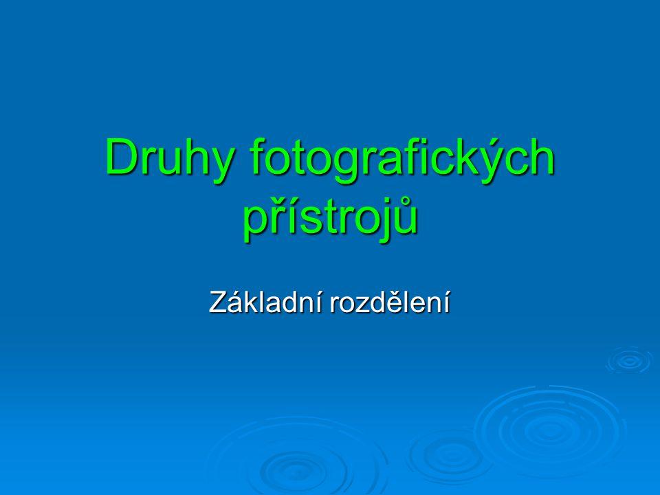 Druhy fotografických přístrojů