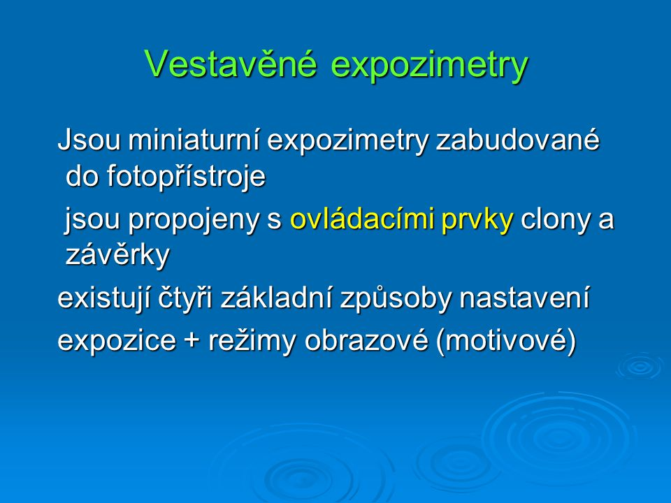 Vestavěné expozimetry