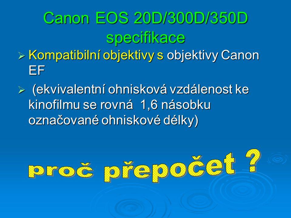 Canon EOS 20D/300D/350D specifikace
