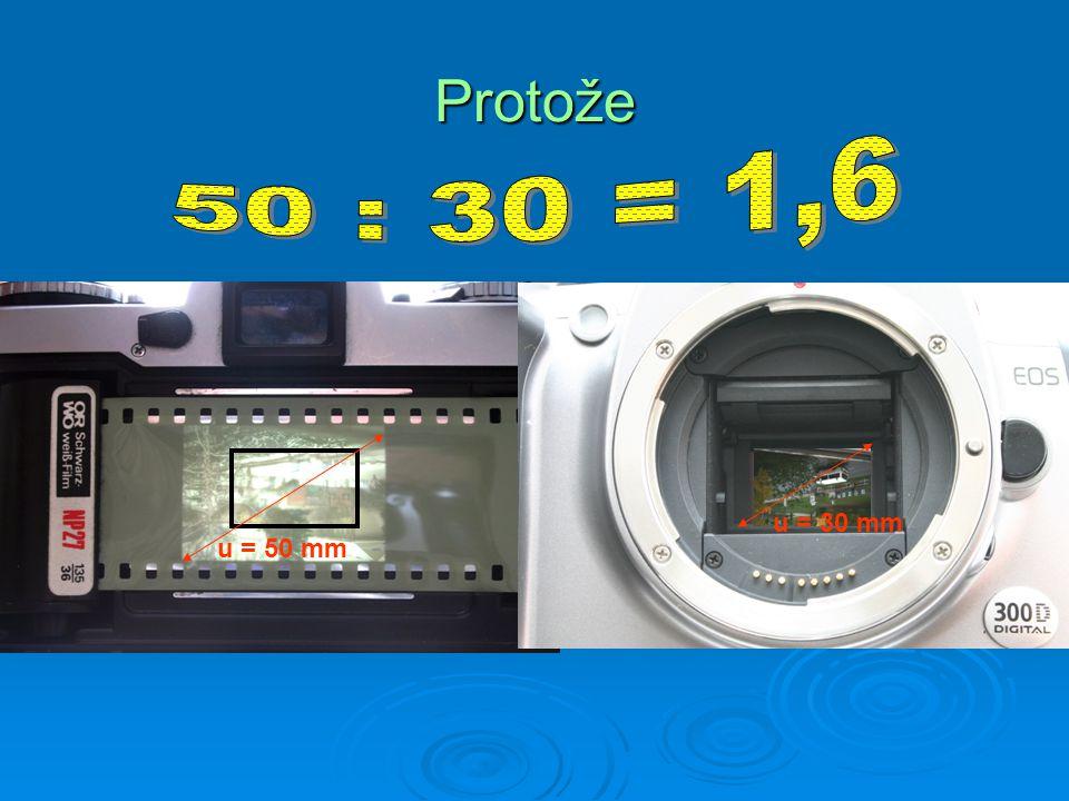 Protože 50 : 30 = 1,6 . u = 30 mm u = 50 mm