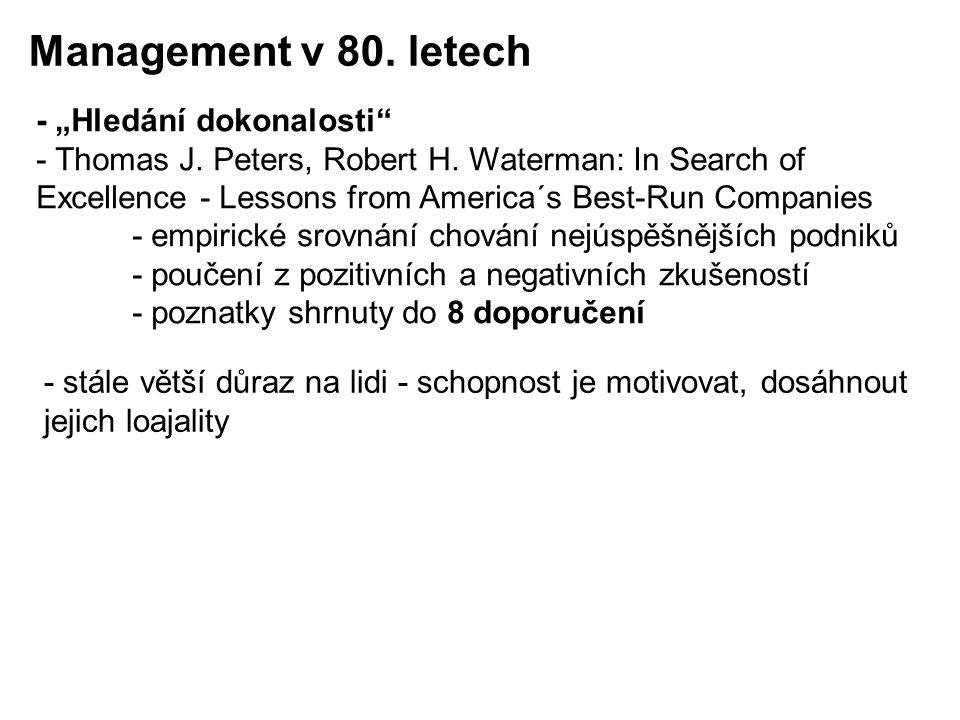"""Management v 80. letech - """"Hledání dokonalosti"""