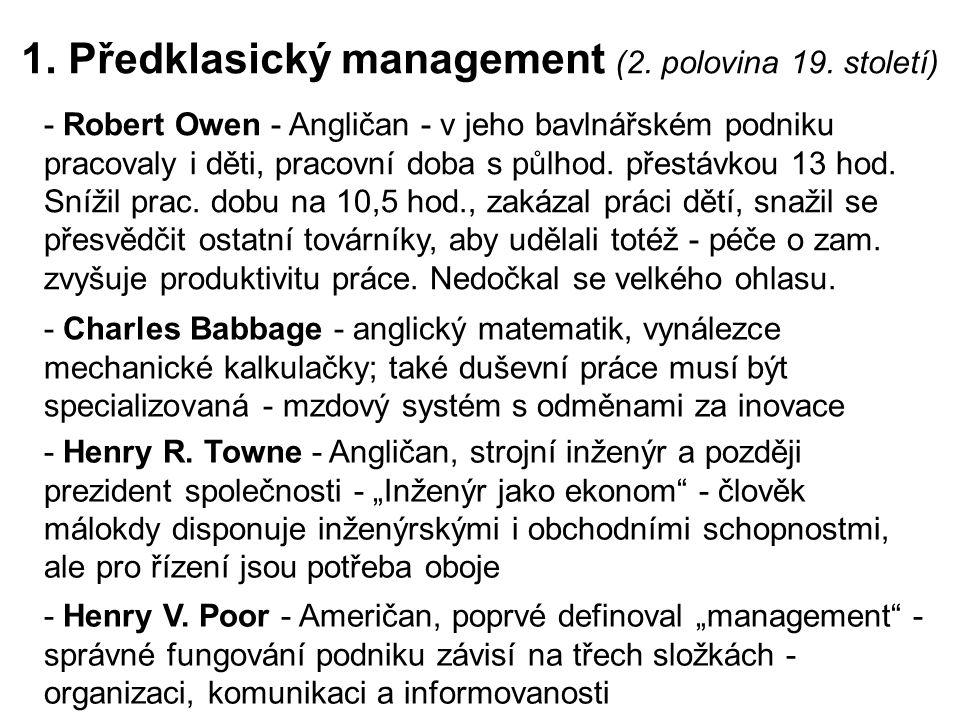 1. Předklasický management (2. polovina 19. století)