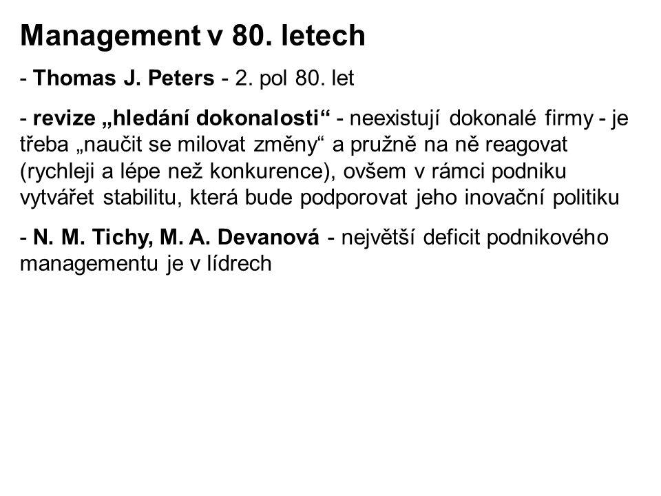 Management v 80. letech - Thomas J. Peters - 2. pol 80. let