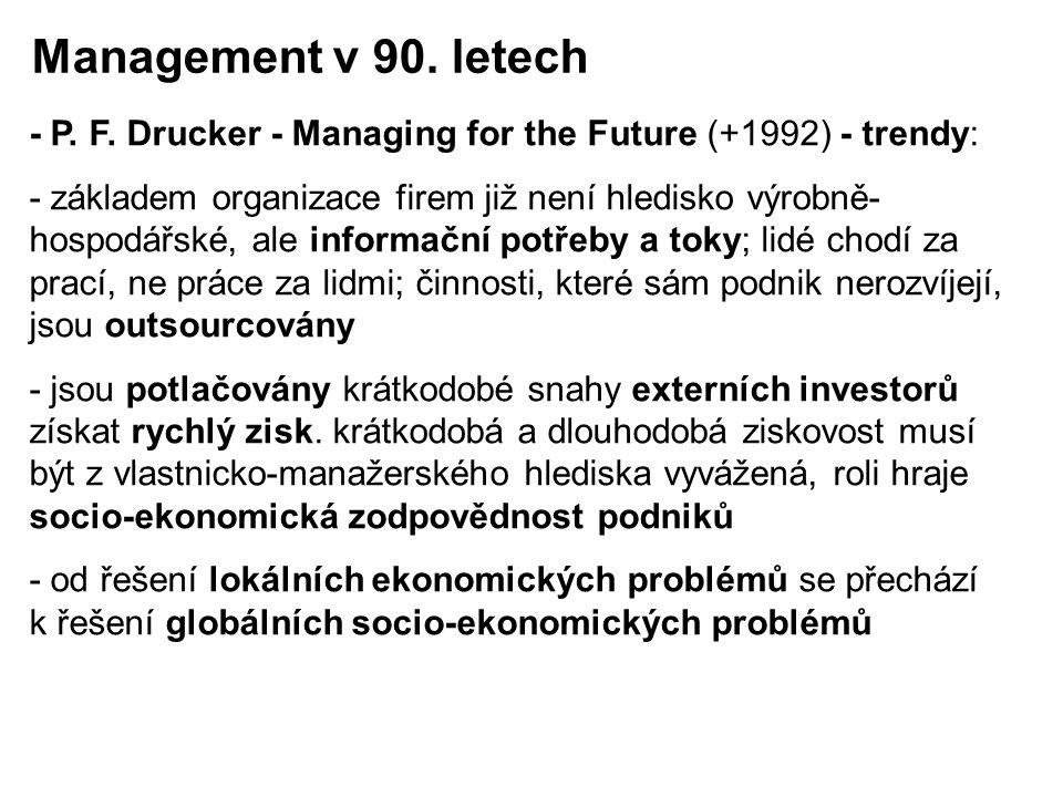 Management v 90. letech - P. F. Drucker - Managing for the Future (+1992) - trendy: