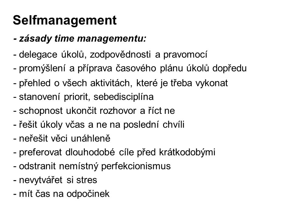 Selfmanagement - zásady time managementu: