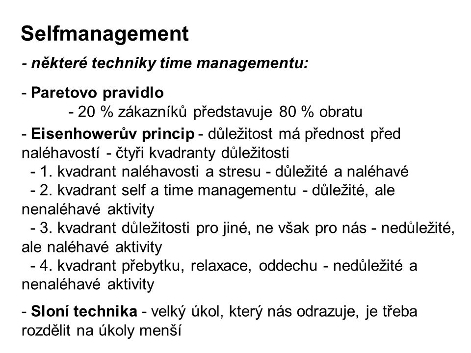 Selfmanagement - některé techniky time managementu: