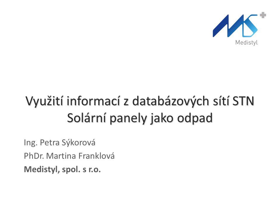 Využití informací z databázových sítí STN Solární panely jako odpad