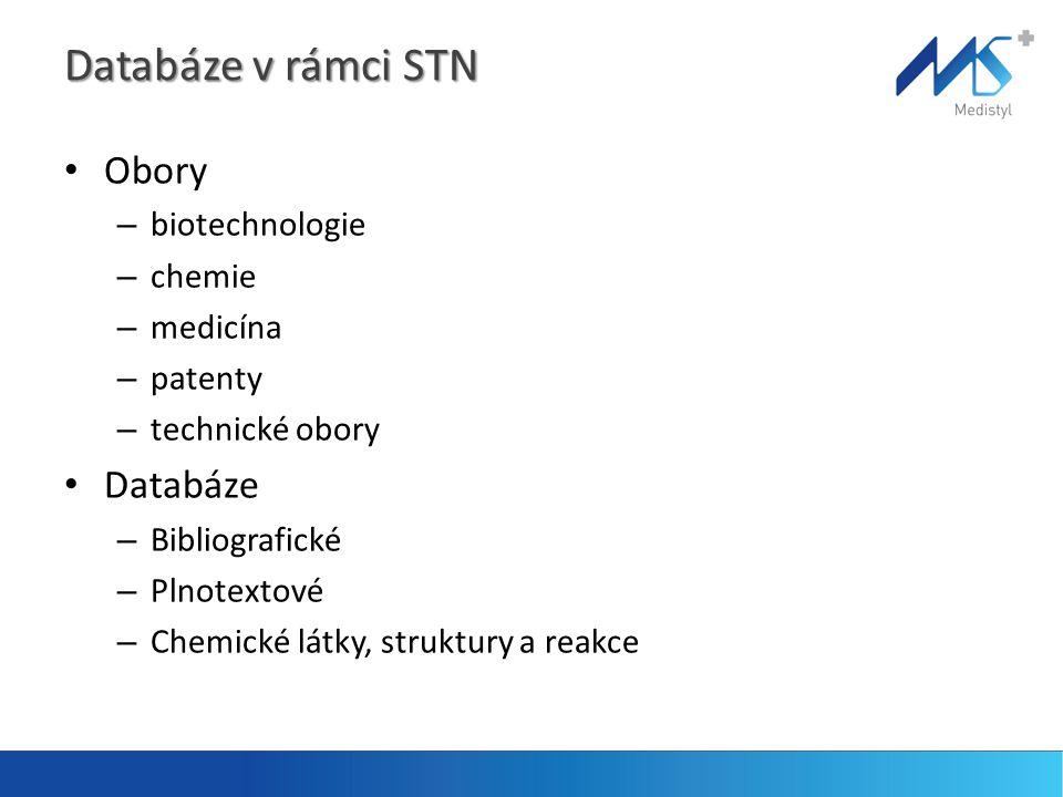 Databáze v rámci STN Obory Databáze biotechnologie chemie medicína