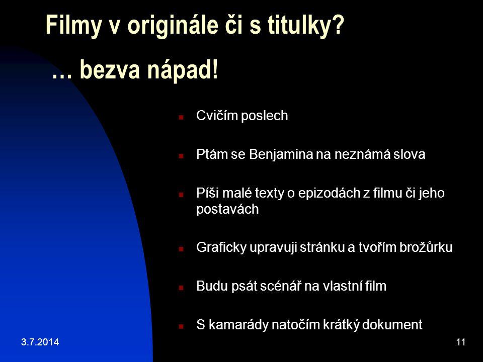 Filmy v originále či s titulky … bezva nápad!