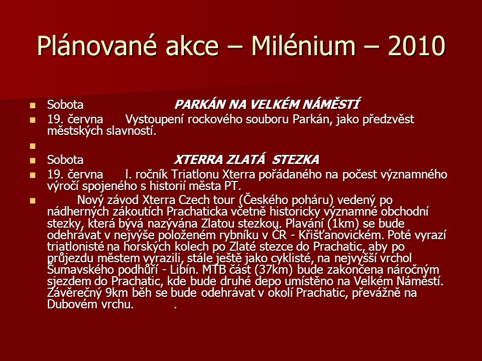 Plánované akce – Milénium – 2010