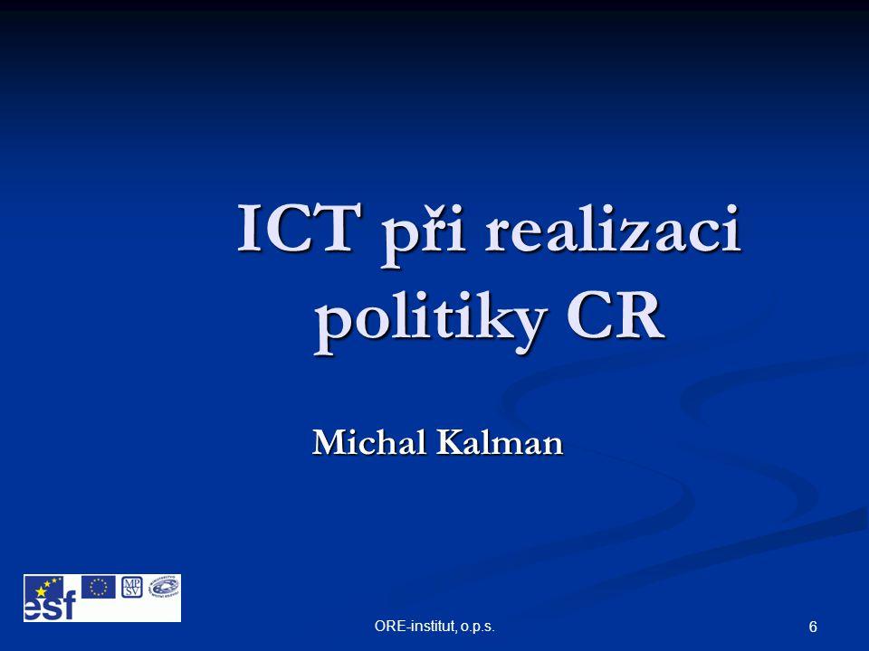 ICT při realizaci politiky CR