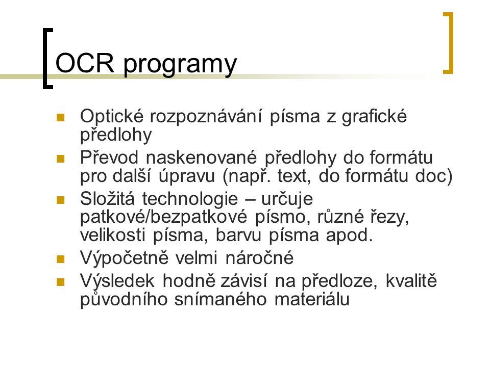 OCR programy Optické rozpoznávání písma z grafické předlohy